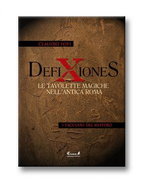 Defixiones - Le tavolette magiche nell'antica Roma