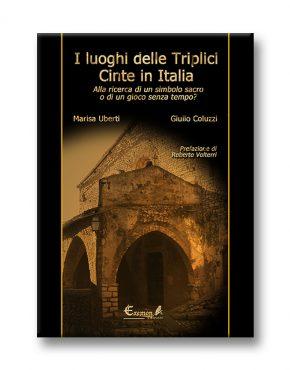 I luoghi delle Triplici Cinte in Italia