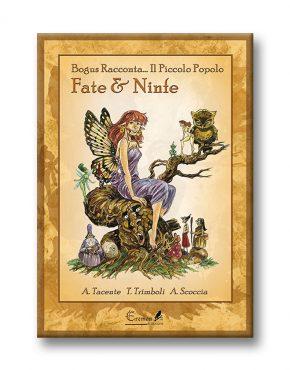 Bogus racconta... il Piccolo Popolo - Fate e Ninfe