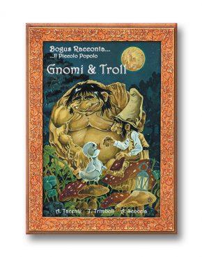 Bogus racconta... il Piccolo popolo - gnomi e troll