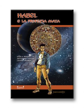 Habel e la profezia Maya