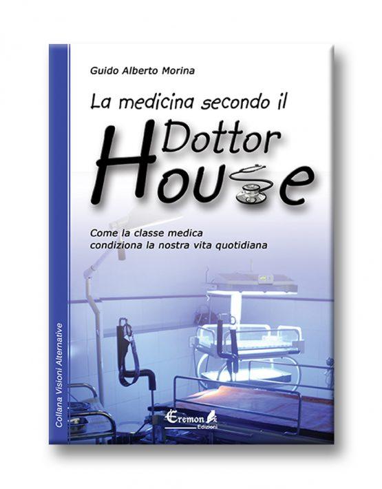 La medicina secondo il dottor House