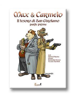 Max & Carmelo - Il Tesoro di San Girolamo - 1