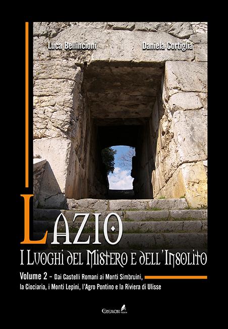 Lazio. I luoghi del mistero e dell'insolito - Copertina - Volume 2